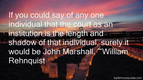 William Rehnquist Quotes