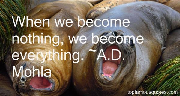 A.D. Mohla Quotes