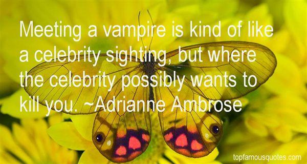 Adrianne Ambrose Quotes
