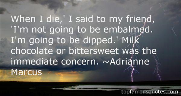Adrianne Marcus Quotes