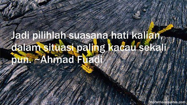 Ahmad Fuadi Quotes