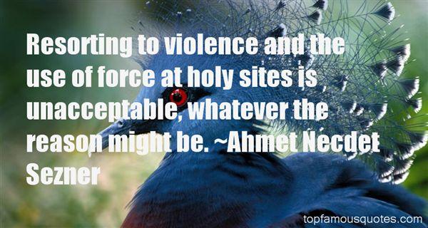 Ahmet Necdet Sezner Quotes