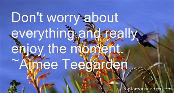 Aimee Teegarden Quotes