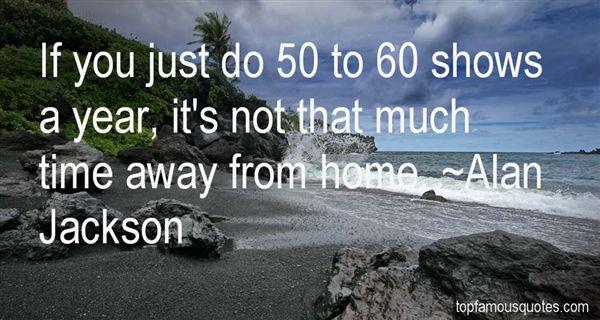 Alan Jackson Quotes