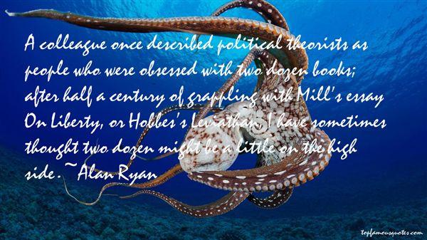 Alan Ryan Quotes