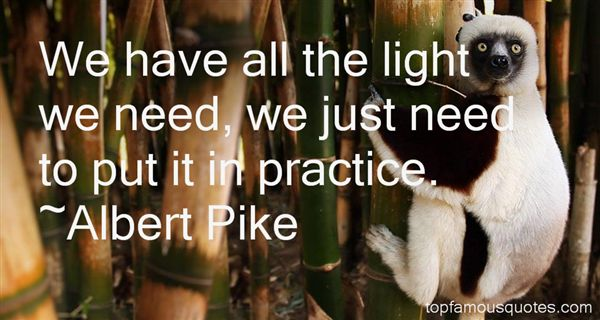 Albert Pike Quotes