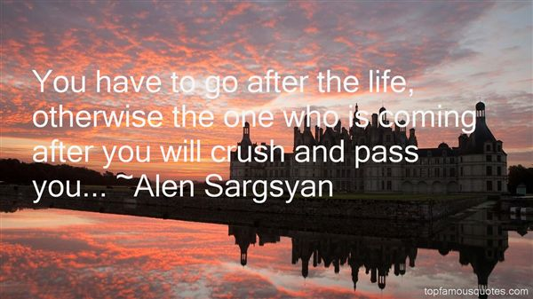 Alen Sargsyan Quotes