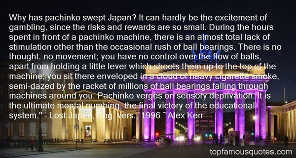 Alex Kerr Quotes
