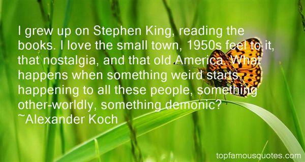 Alexander Koch Quotes