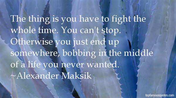 Alexander Maksik Quotes