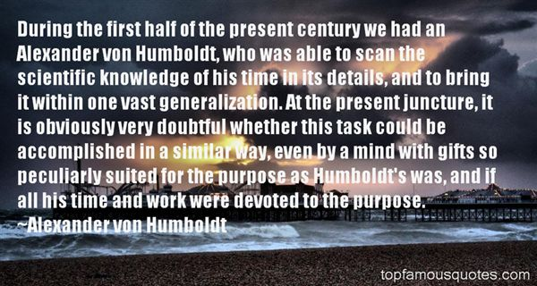 Alexander Von Humboldt Quotes