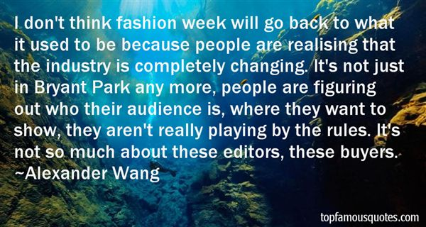 Alexander Wang Quotes