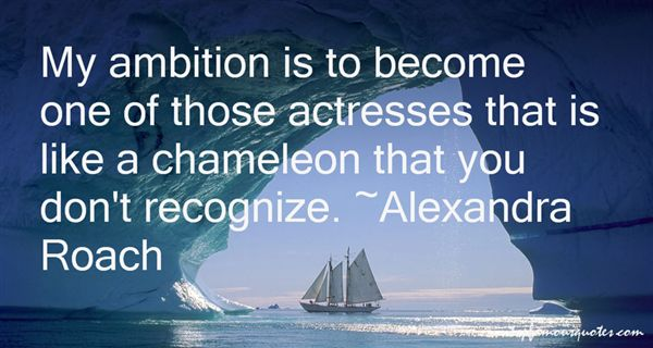 Alexandra Roach Quotes