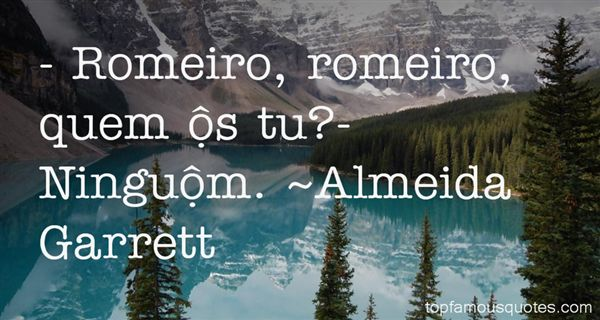 Almeida Garrett Quotes