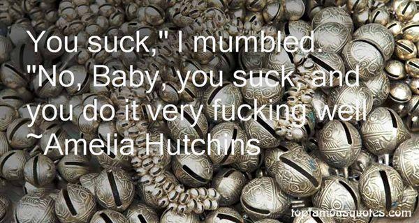 Amelia Hutchins Quotes