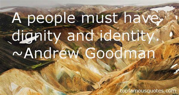 Andrew Goodman Quotes