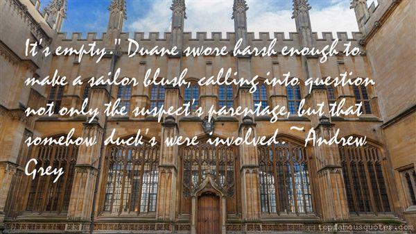 Andrew Grey Quotes