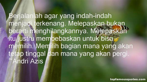 Andri Azis Quotes