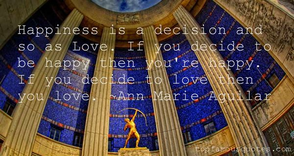 Ann Marie Aguilar Quotes