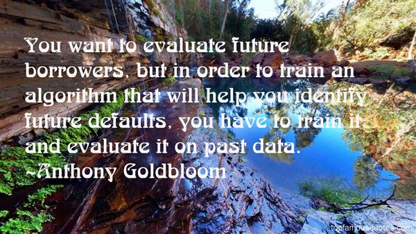 Anthony Goldbloom Quotes