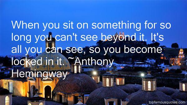 Anthony Hemingway Quotes
