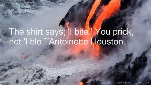 Antoinette Houston Quotes