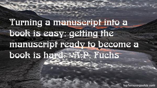 A.P. Fuchs Quotes
