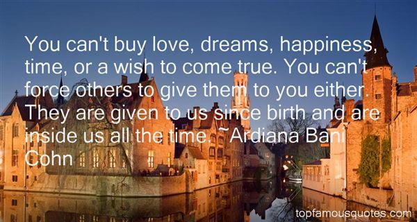 Ardiana Bani Cohn Quotes