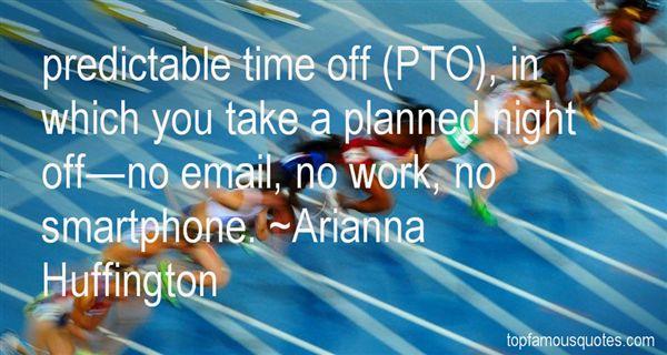 Arianna Huffington Quotes