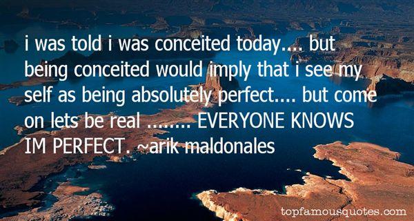 Arik Maldonales Quotes