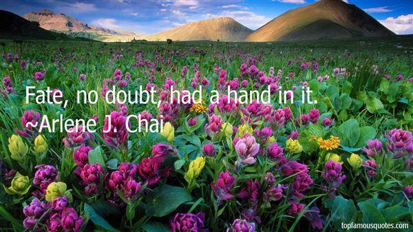 Arlene J. Chai Quotes