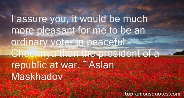 Aslan Maskhadov Quotes