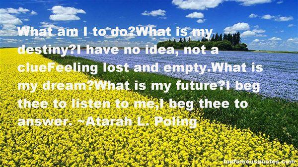 Atarah L. Poling Quotes