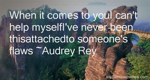Audrey Rey Quotes