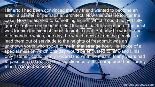 August Kubizek Quotes