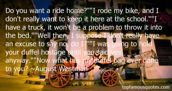 August Westman Quotes