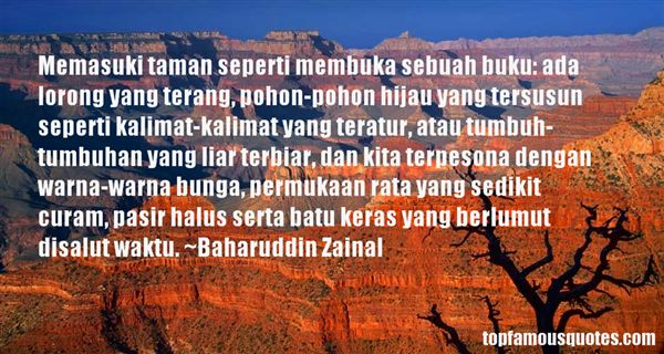 Baharuddin Zainal Quotes