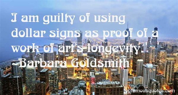 Barbara Goldsmith Quotes