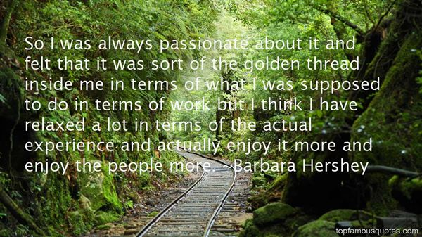 Barbara Hershey Quotes