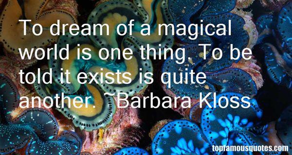 Barbara Kloss Quotes