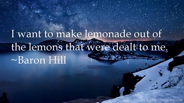 Baron Hill Quotes