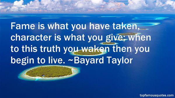 Bayard Taylor Quotes