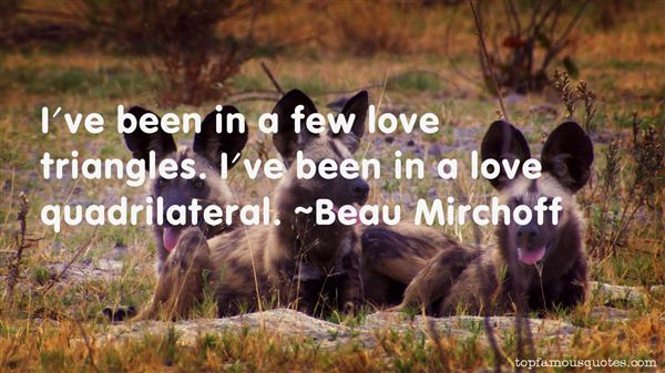 Beau Mirchoff Quotes