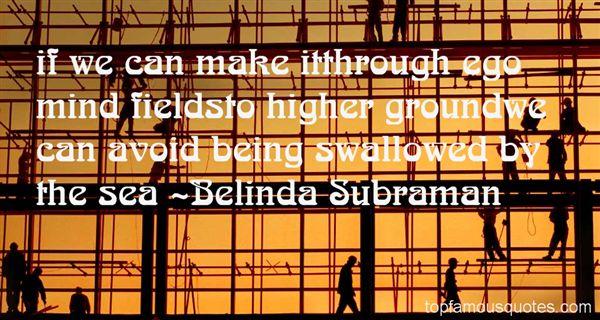 Belinda Subraman Quotes