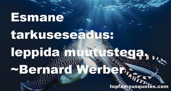 Bernard Werber Quotes