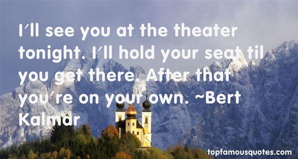 Bert Kalmar Quotes