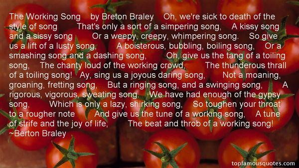 Berton Braley Quotes