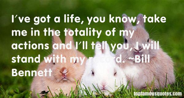 Bill Bennett Quotes