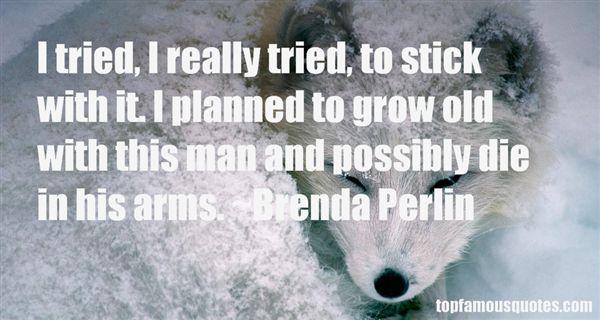Brenda Perlin Quotes