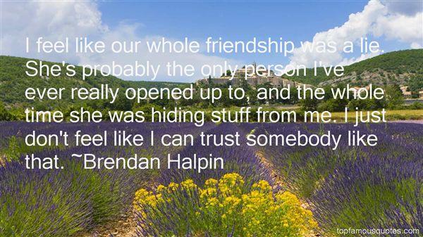Brendan Halpin Quotes